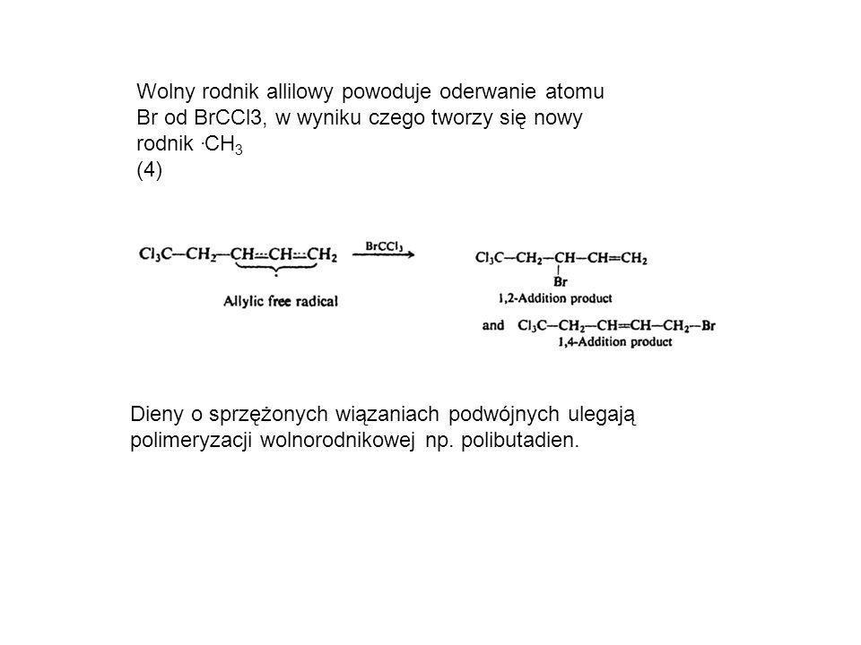 Wolny rodnik allilowy powoduje oderwanie atomu Br od BrCCl3, w wyniku czego tworzy się nowy rodnik .CH3