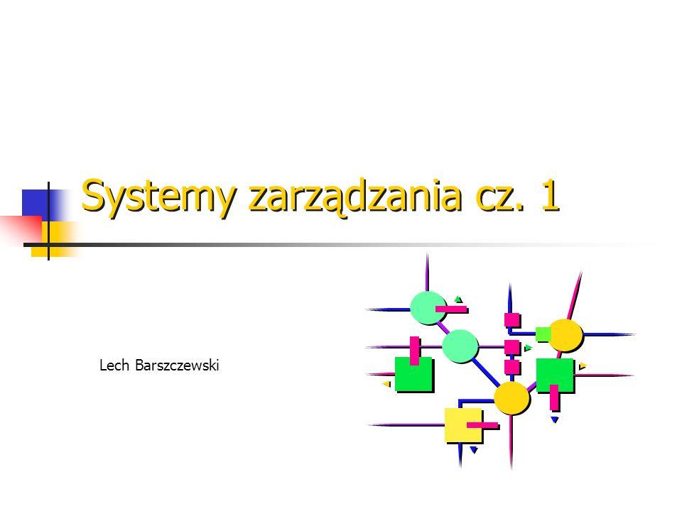 Systemy zarządzania cz. 1