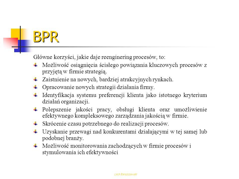 BPR Główne korzyści, jakie daje reenginering procesów, to: