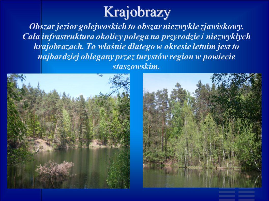 Obszar jezior golejwoskich to obszar niezwykle zjawiskowy