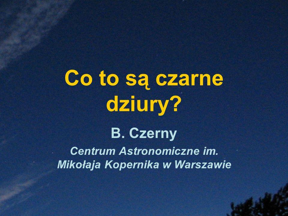 B. Czerny Centrum Astronomiczne im. Mikołaja Kopernika w Warszawie