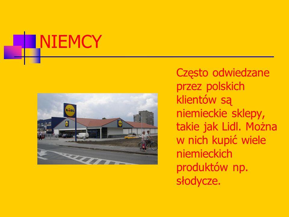 NIEMCY Często odwiedzane przez polskich klientów są niemieckie sklepy, takie jak Lidl.