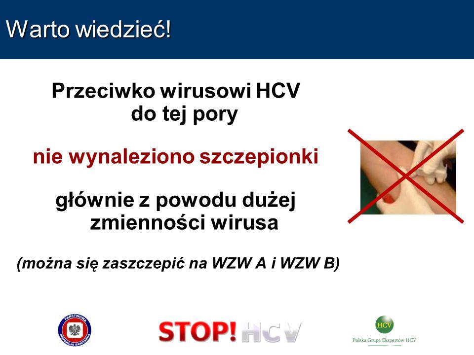 Warto wiedzieć! Przeciwko wirusowi HCV do tej pory