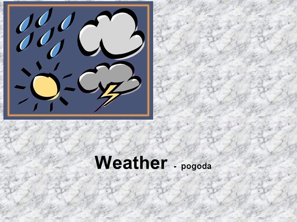 Weather - pogoda