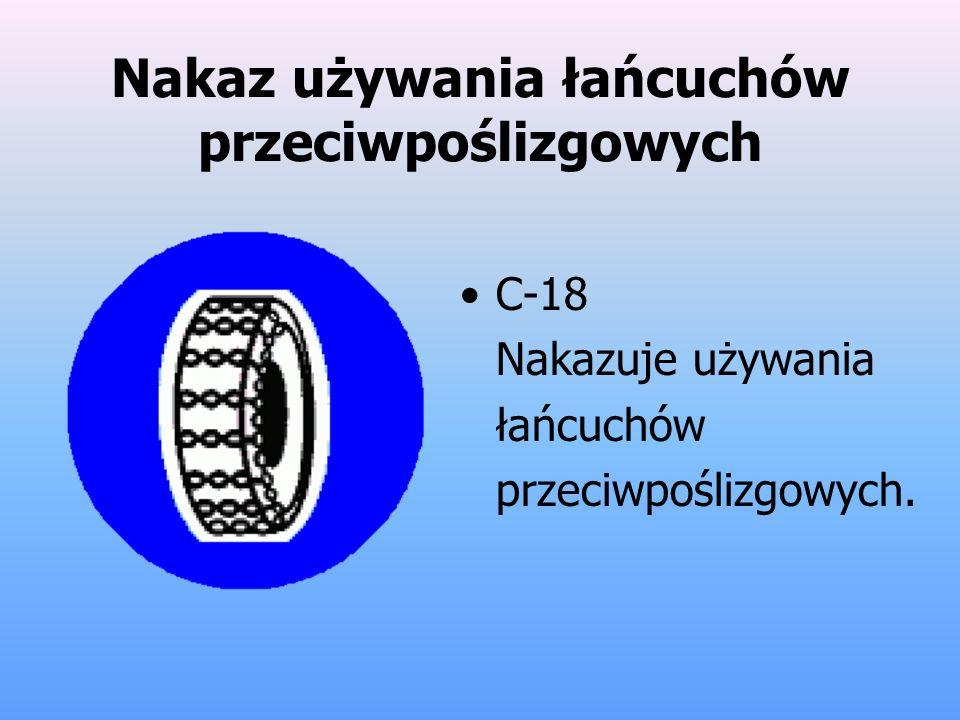 Nakaz używania łańcuchów przeciwpoślizgowych