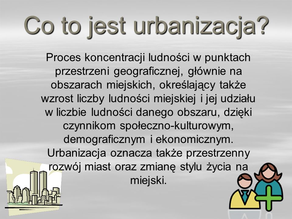 Co to jest urbanizacja