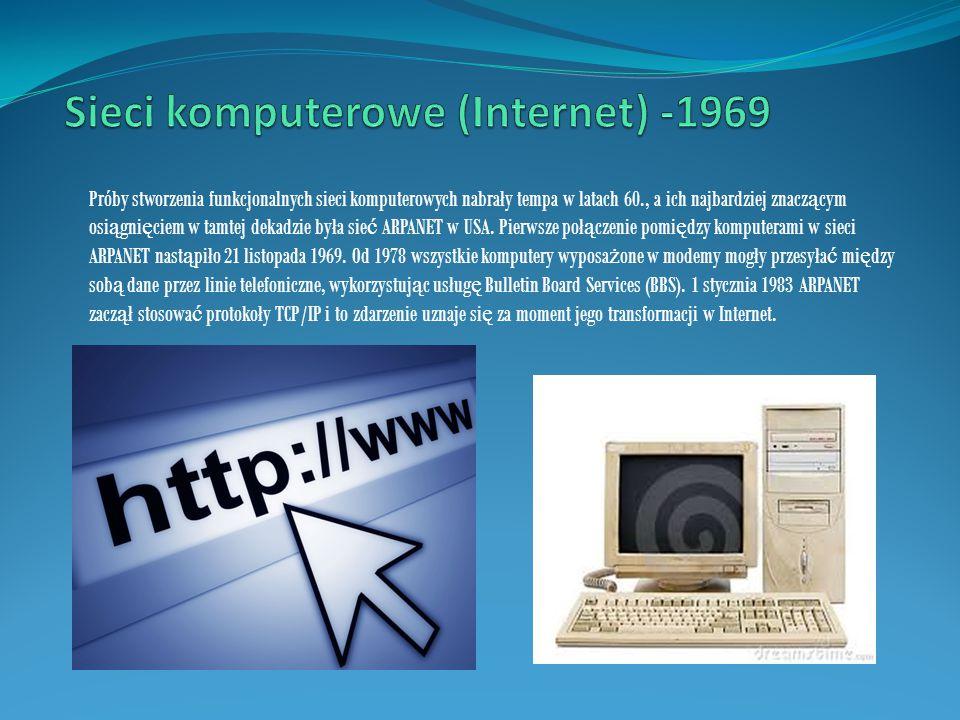 Sieci komputerowe (Internet) -1969