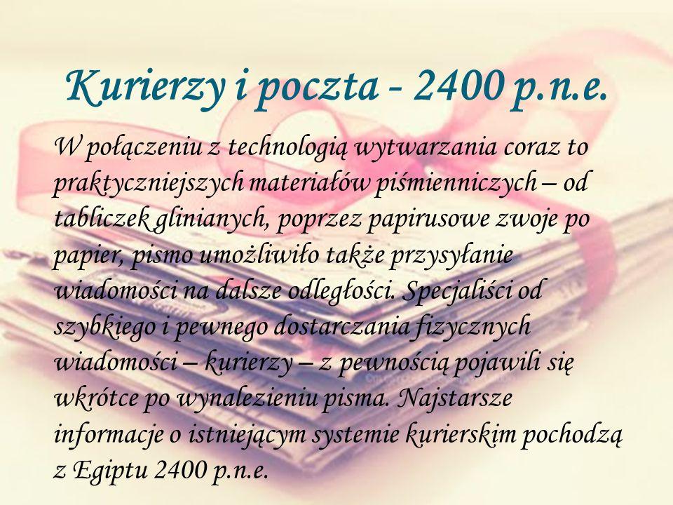 Kurierzy i poczta - 2400 p.n.e.