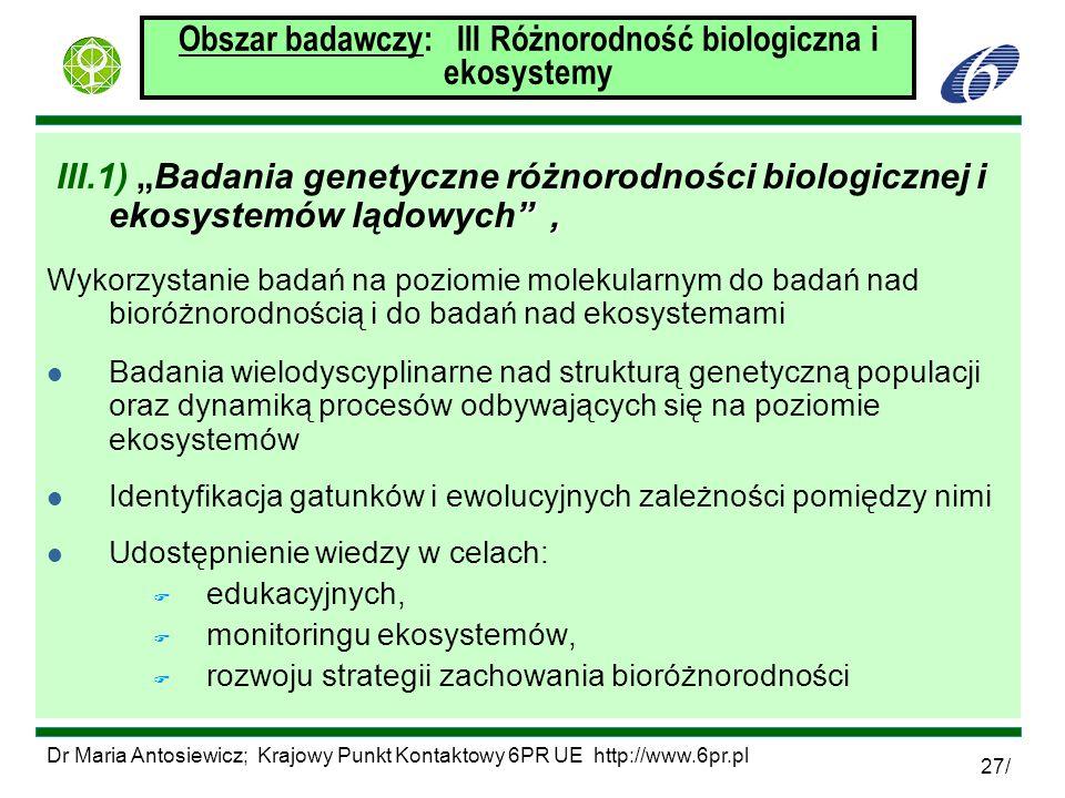 Obszar badawczy: III Różnorodność biologiczna i ekosystemy