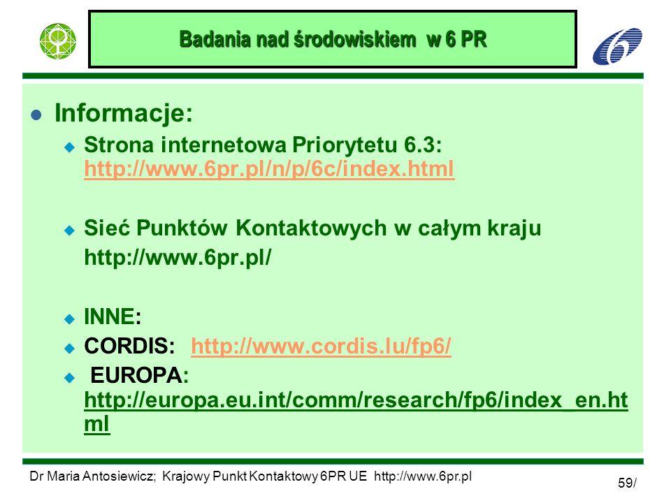 Badania nad środowiskiem w 6 PR