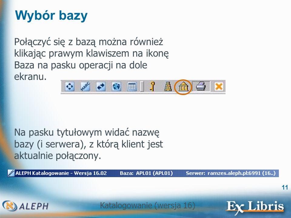 Wybór bazy Połączyć się z bazą można również klikając prawym klawiszem na ikonę Baza na pasku operacji na dole ekranu.