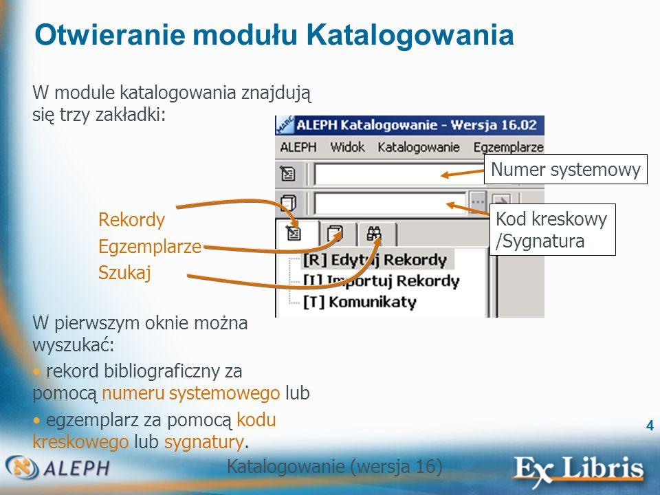 Otwieranie modułu Katalogowania