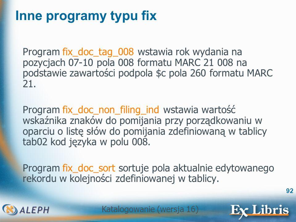 Inne programy typu fix