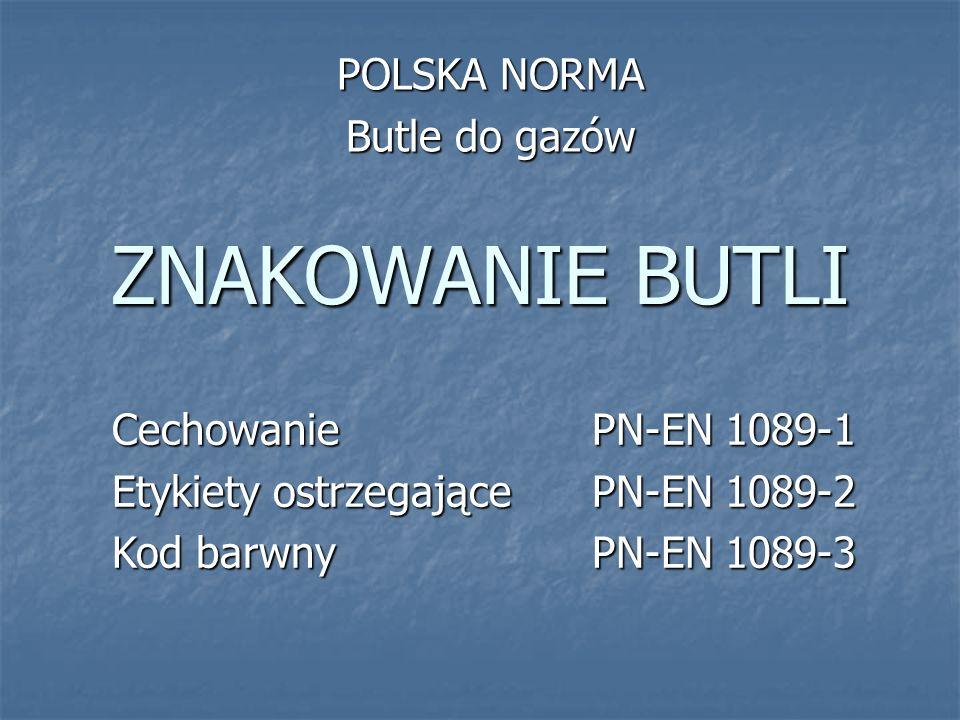 POLSKA NORMA Butle do gazów