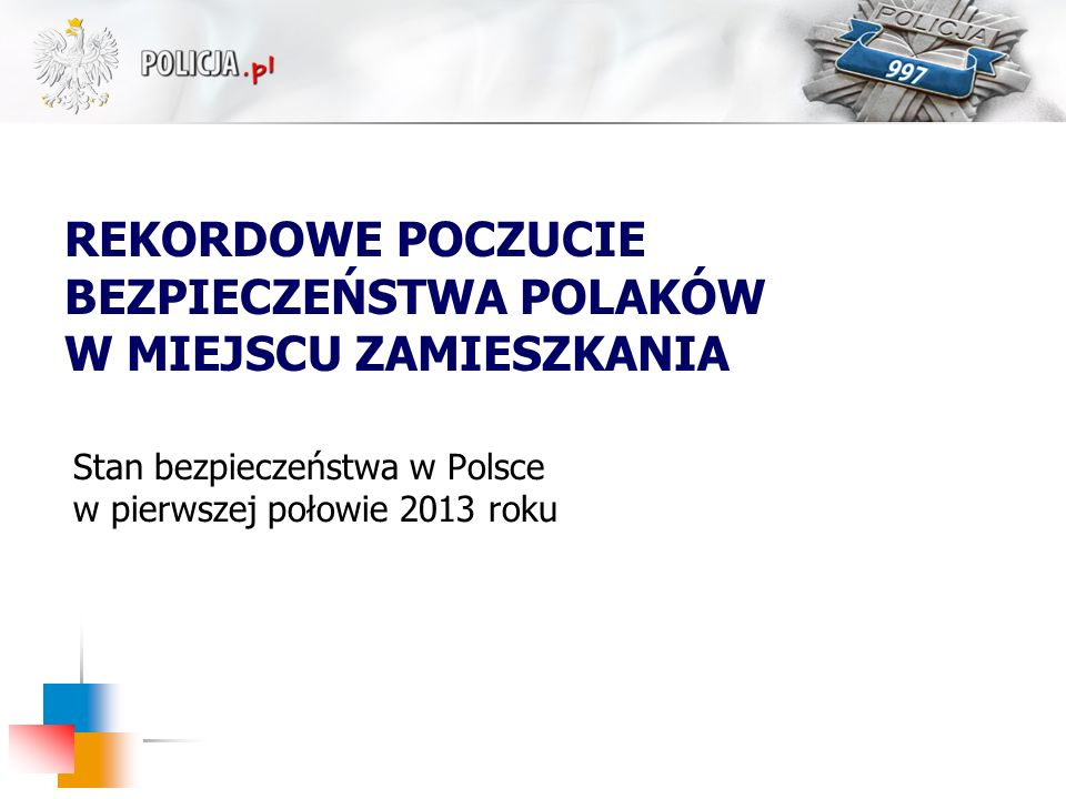 Stan bezpieczeństwa w Polsce w pierwszej połowie 2013 roku