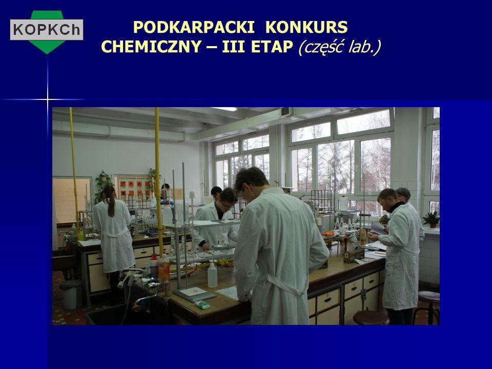 PODKARPACKI KONKURS CHEMICZNY – III ETAP (część lab.)