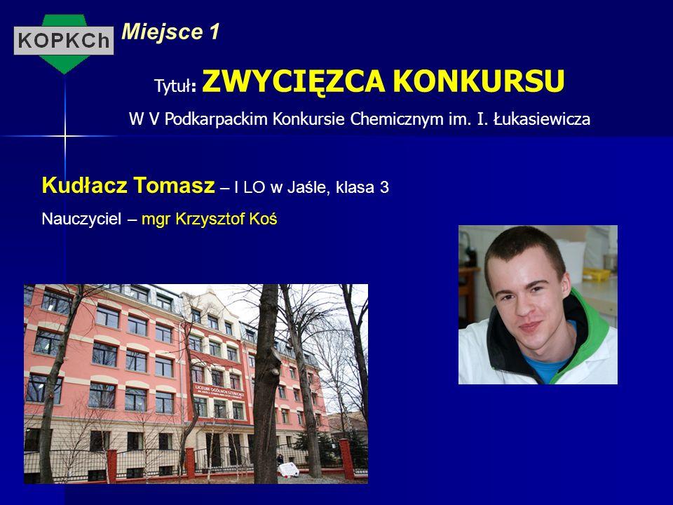 Kudłacz Tomasz – I LO w Jaśle, klasa 3