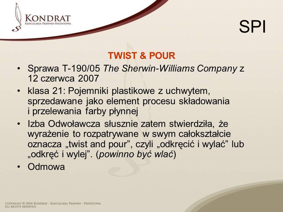 SPI TWIST & POUR. Sprawa T‑190/05 The Sherwin‑Williams Company z 12 czerwca 2007.