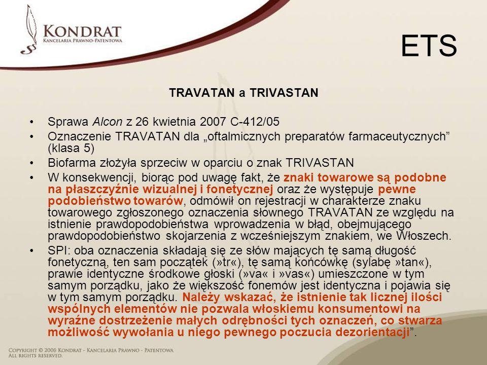 ETS TRAVATAN a TRIVASTAN Sprawa Alcon z 26 kwietnia 2007 C‑412/05