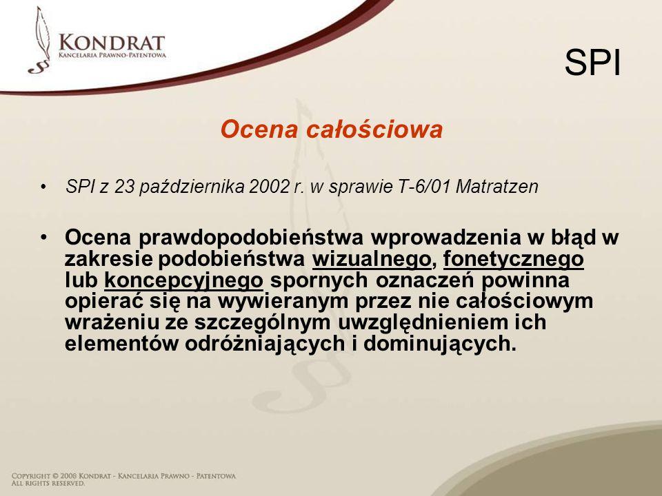 SPI Ocena całościowa. SPI z 23 października 2002 r. w sprawie T-6/01 Matratzen.