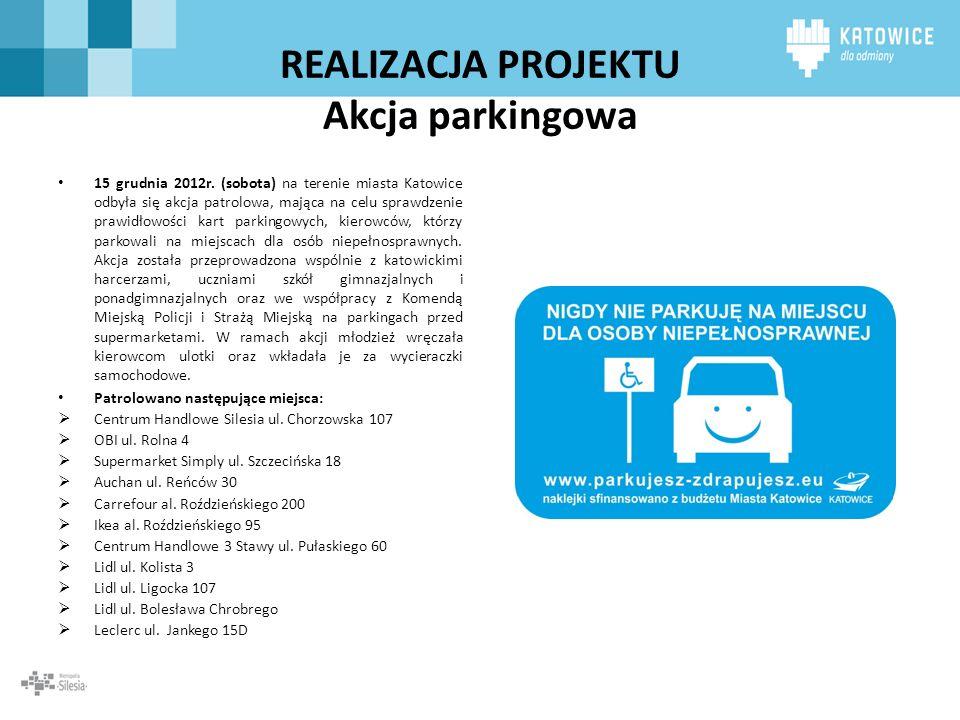 REALIZACJA PROJEKTU Akcja parkingowa