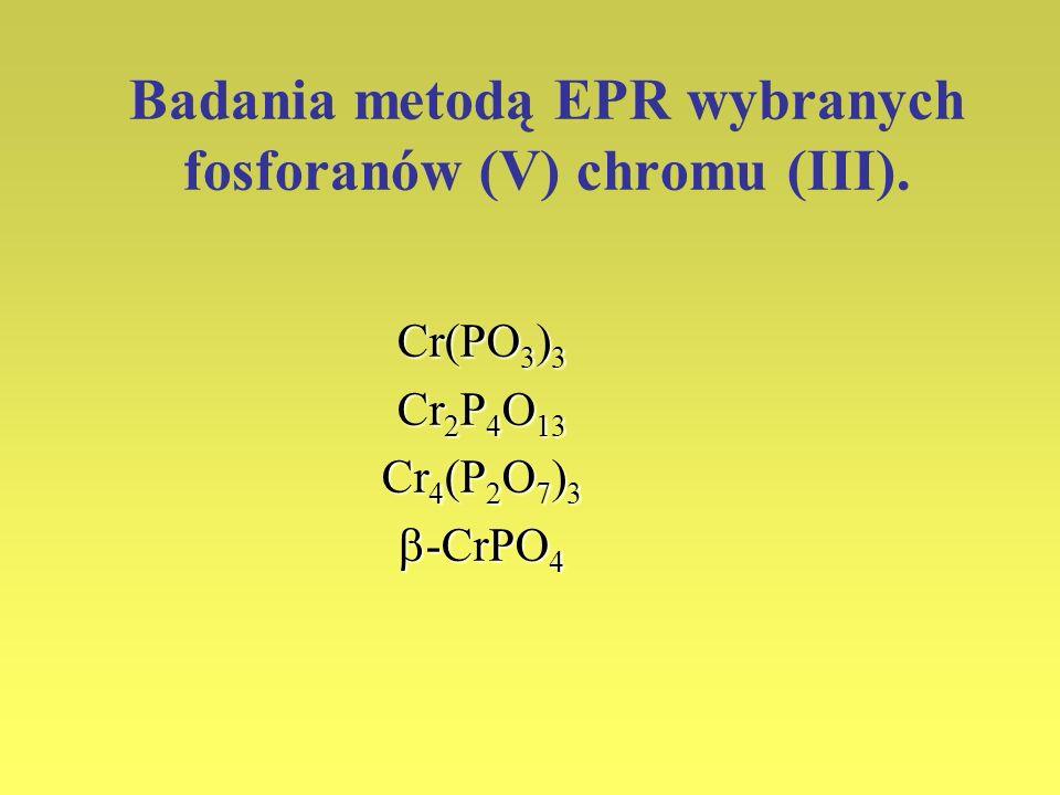 Badania metodą EPR wybranych fosforanów (V) chromu (III).