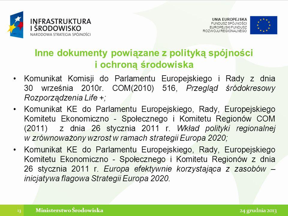 Inne dokumenty powiązane z polityką spójności i ochroną środowiska
