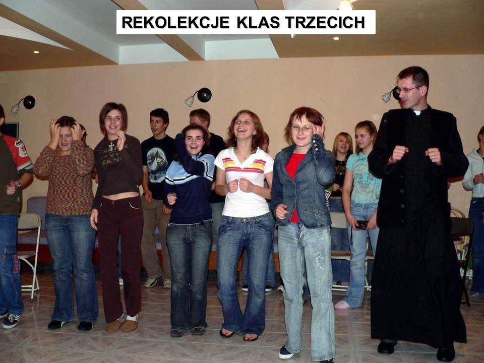 REKOLEKCJE KLAS TRZECICH