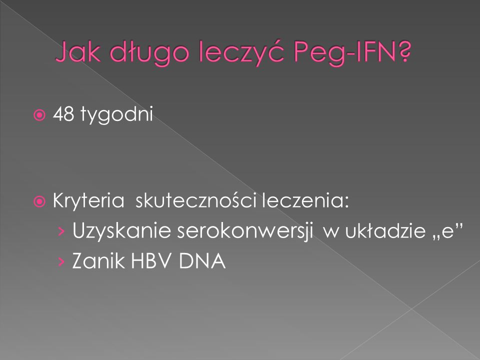 Jak długo leczyć Peg-IFN