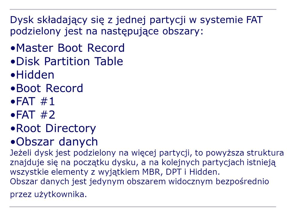 Master Boot Record Disk Partition Table Hidden Boot Record FAT #1