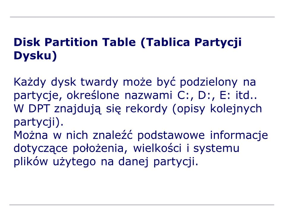 Disk Partition Table (Tablica Partycji Dysku)