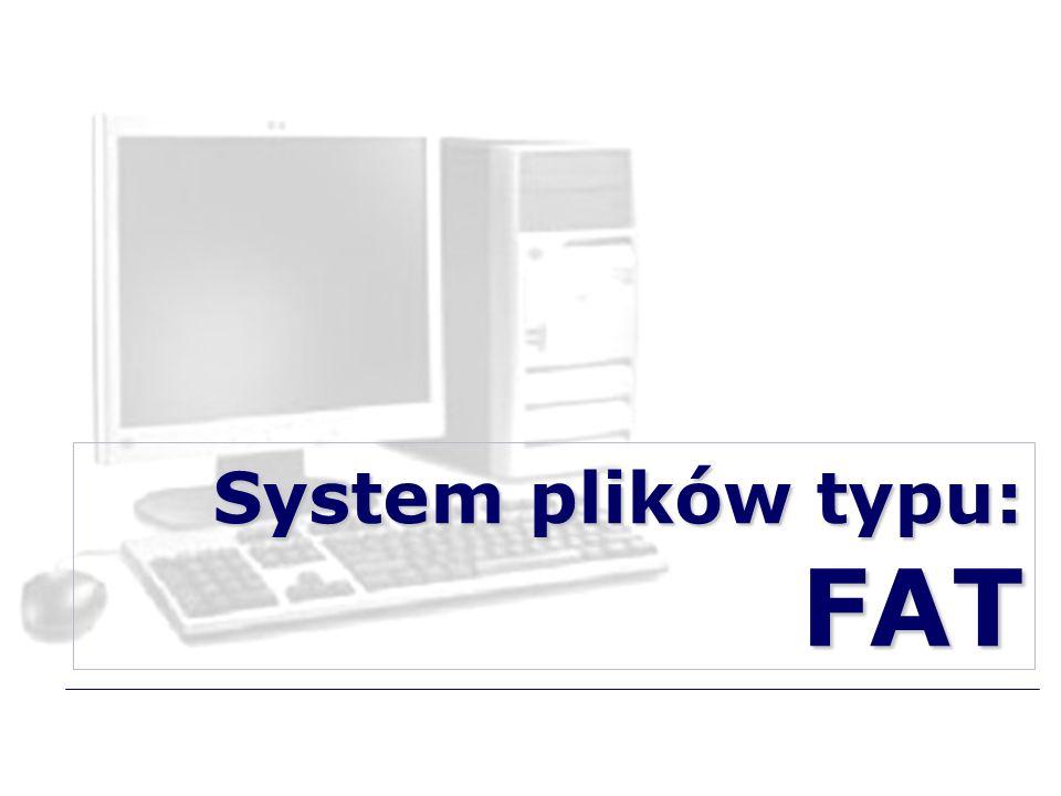 System plików typu: FAT