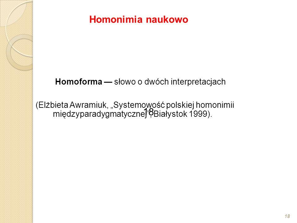 Homoforma — słowo o dwóch interpretacjach