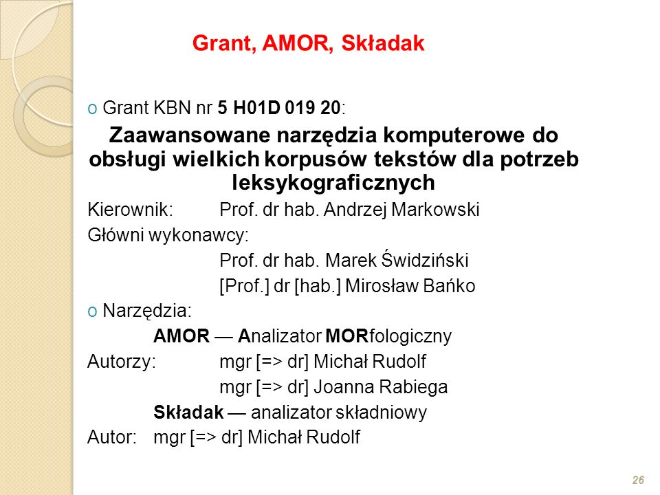 Grant, AMOR, Składak Grant KBN nr 5 H01D 019 20: