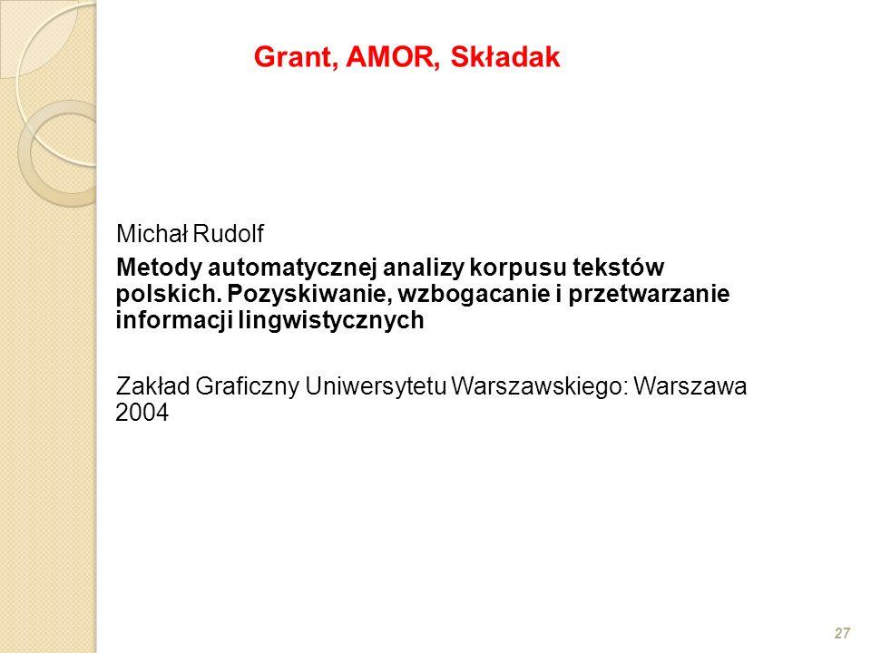 Grant, AMOR, Składak