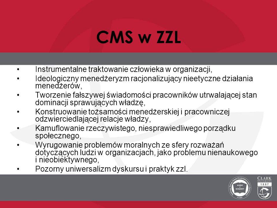 CMS w ZZL Instrumentalne traktowanie człowieka w organizacji,