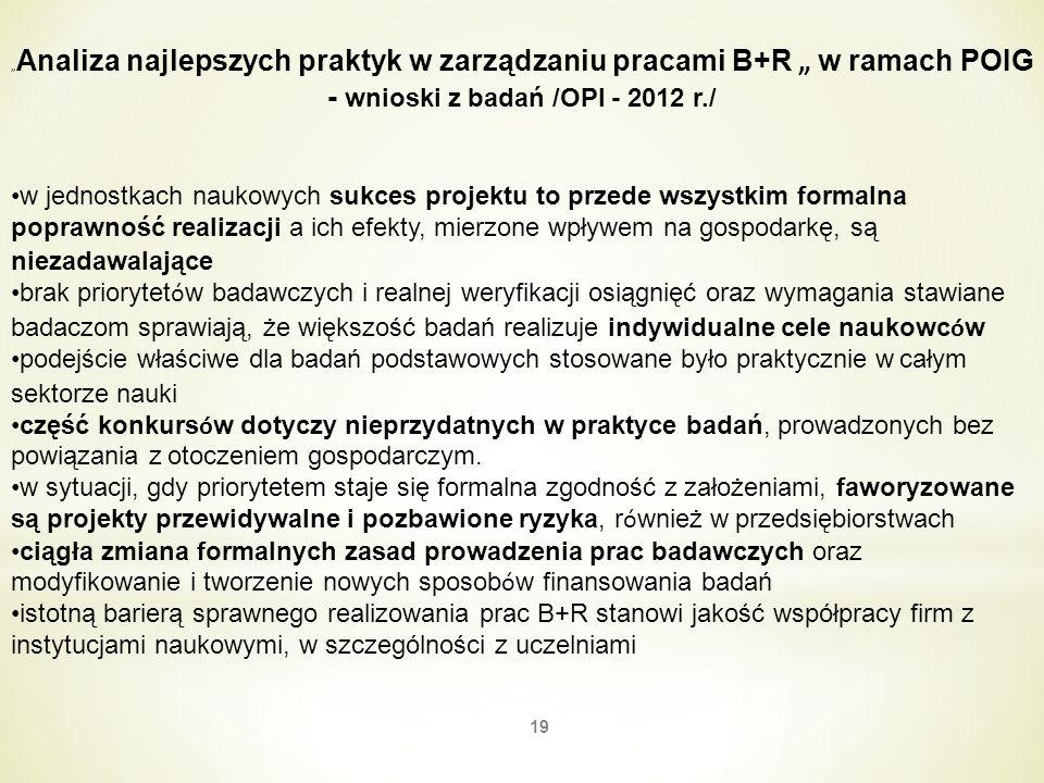 """""""Analiza najlepszych praktyk w zarządzaniu pracami B+R """" w ramach POIG - wnioski z badań /OPI - 2012 r./"""