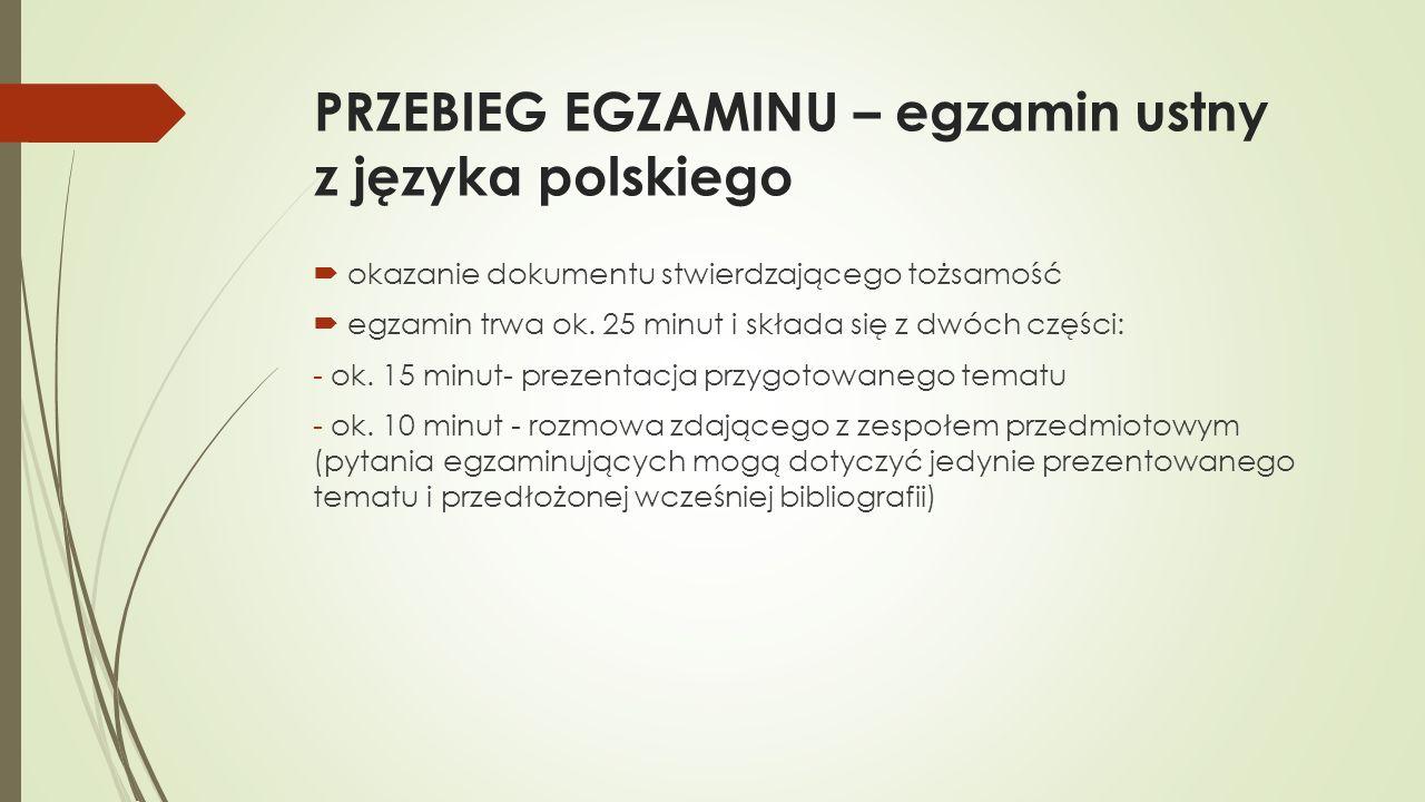 PRZEBIEG EGZAMINU – egzamin ustny z języka polskiego