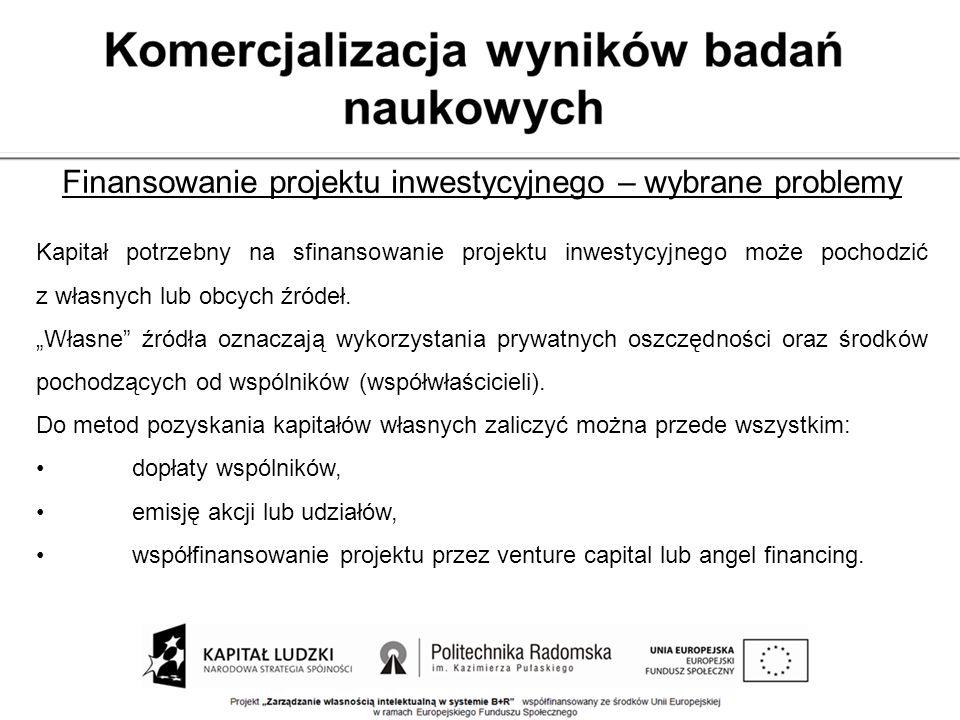Finansowanie projektu inwestycyjnego – wybrane problemy