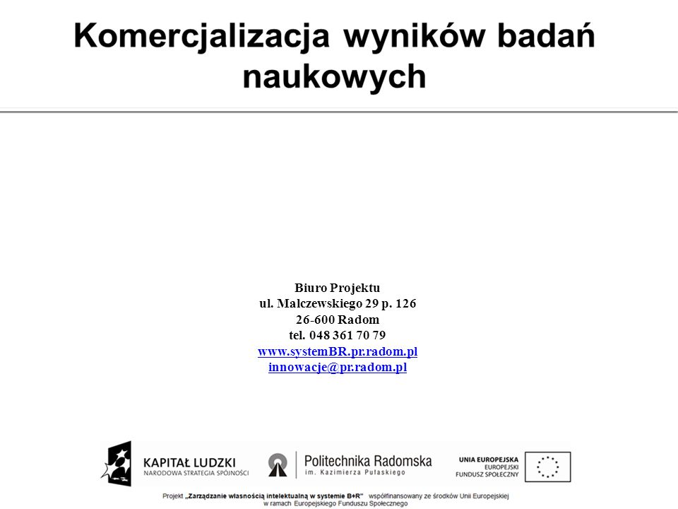 Biuro Projektuul. Malczewskiego 29 p. 126. 26-600 Radom. tel. 048 361 70 79. www.systemBR.pr.radom.pl.