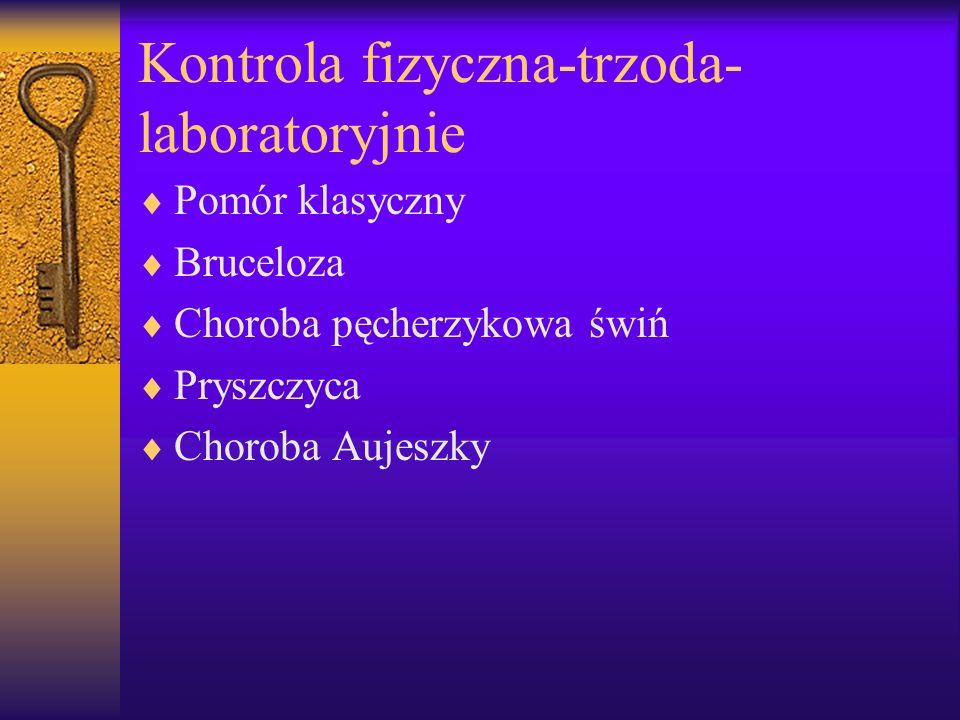 Kontrola fizyczna-trzoda-laboratoryjnie