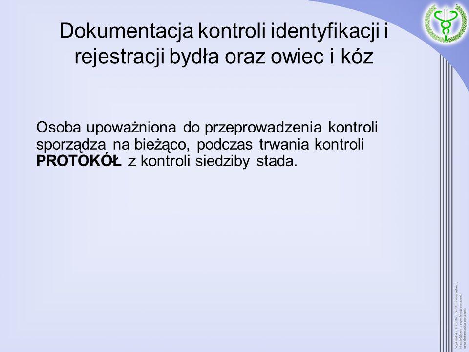 Dokumentacja kontroli identyfikacji i rejestracji bydła oraz owiec i kóz