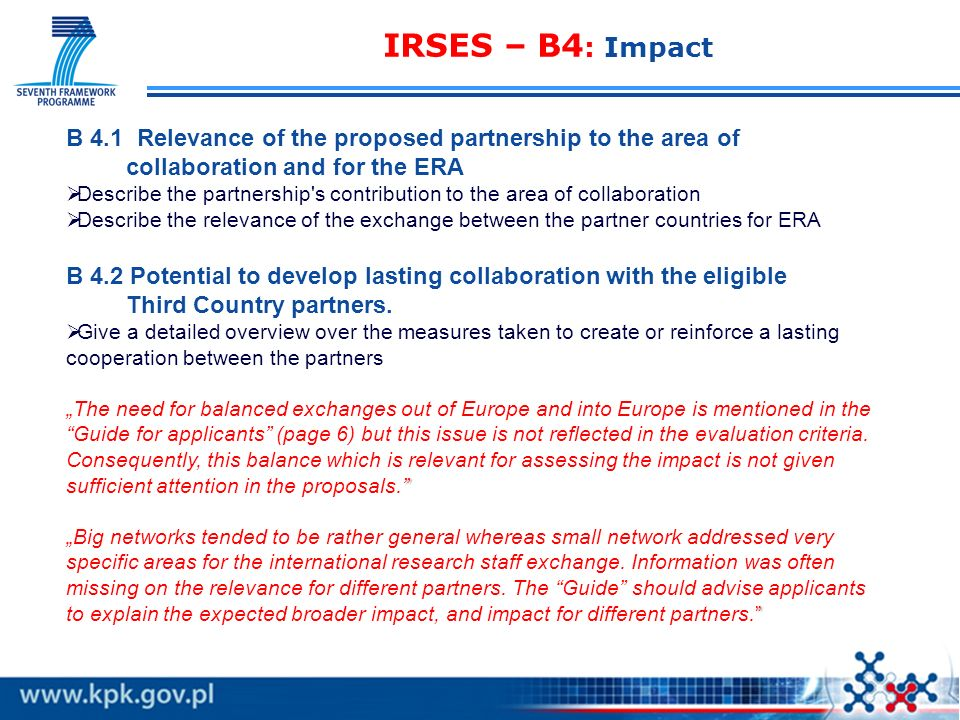 IRSES – B4: Impact B 4.1 Relevance of the proposed partnership to the area of. collaboration and for the ERA.