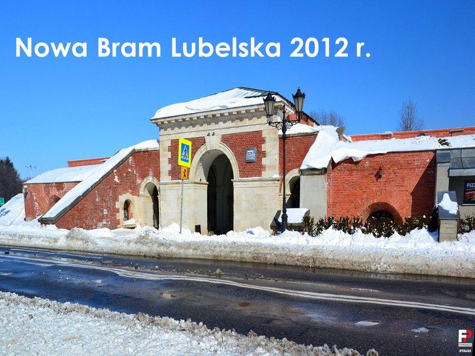 Nowa Bram Lubelska 2012 r.