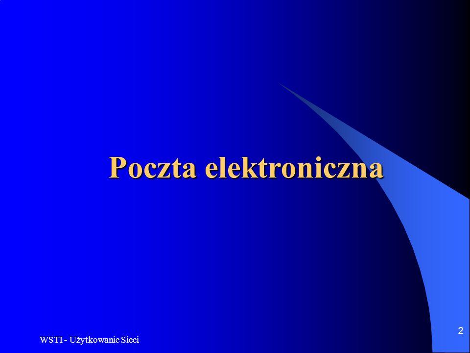 Poczta elektroniczna WSTI - Użytkowanie Sieci