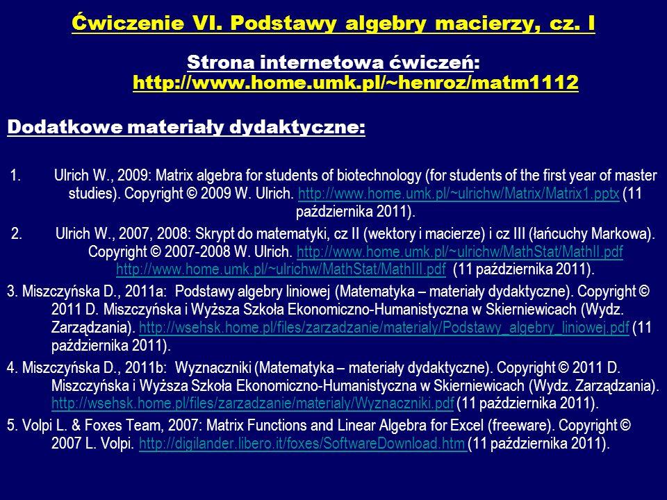Ćwiczenie VI. Podstawy algebry macierzy, cz. I