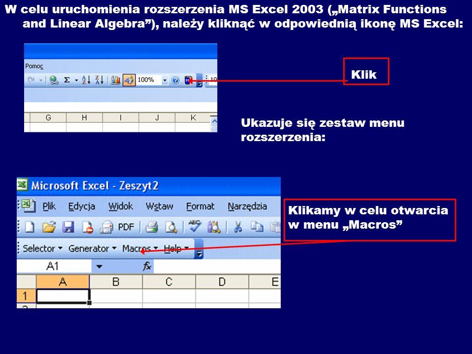 """W celu uruchomienia rozszerzenia MS Excel 2003 (""""Matrix Functions and Linear Algebra ), należy kliknąć w odpowiednią ikonę MS Excel:"""