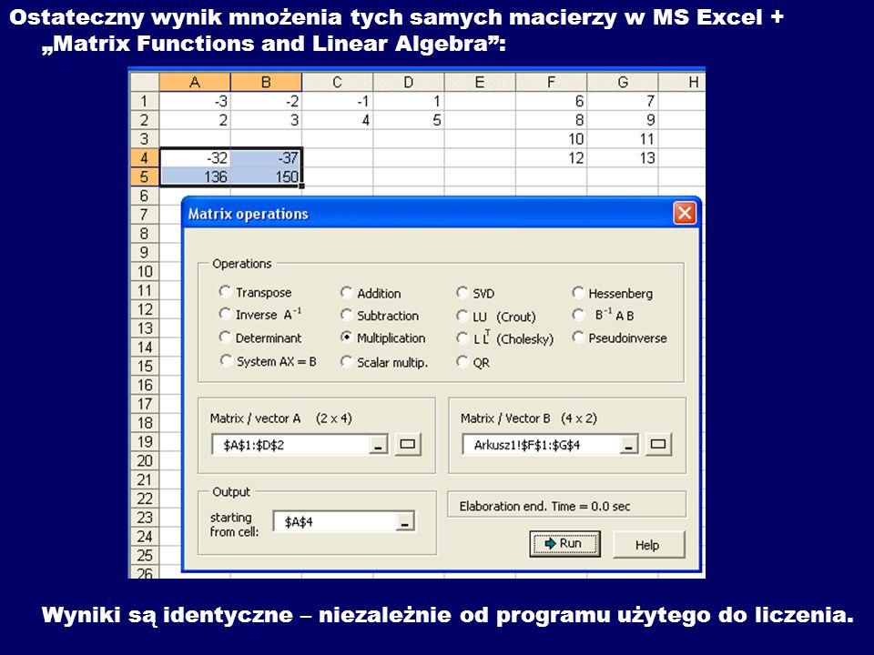 """Ostateczny wynik mnożenia tych samych macierzy w MS Excel + """"Matrix Functions and Linear Algebra :"""