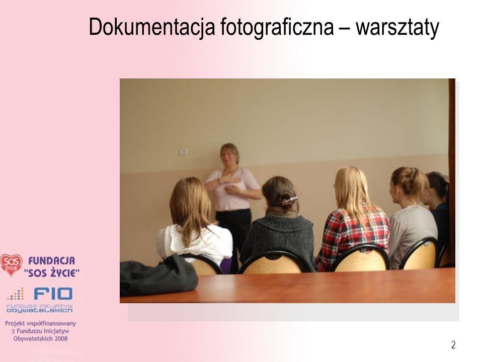 Dokumentacja fotograficzna – warsztaty