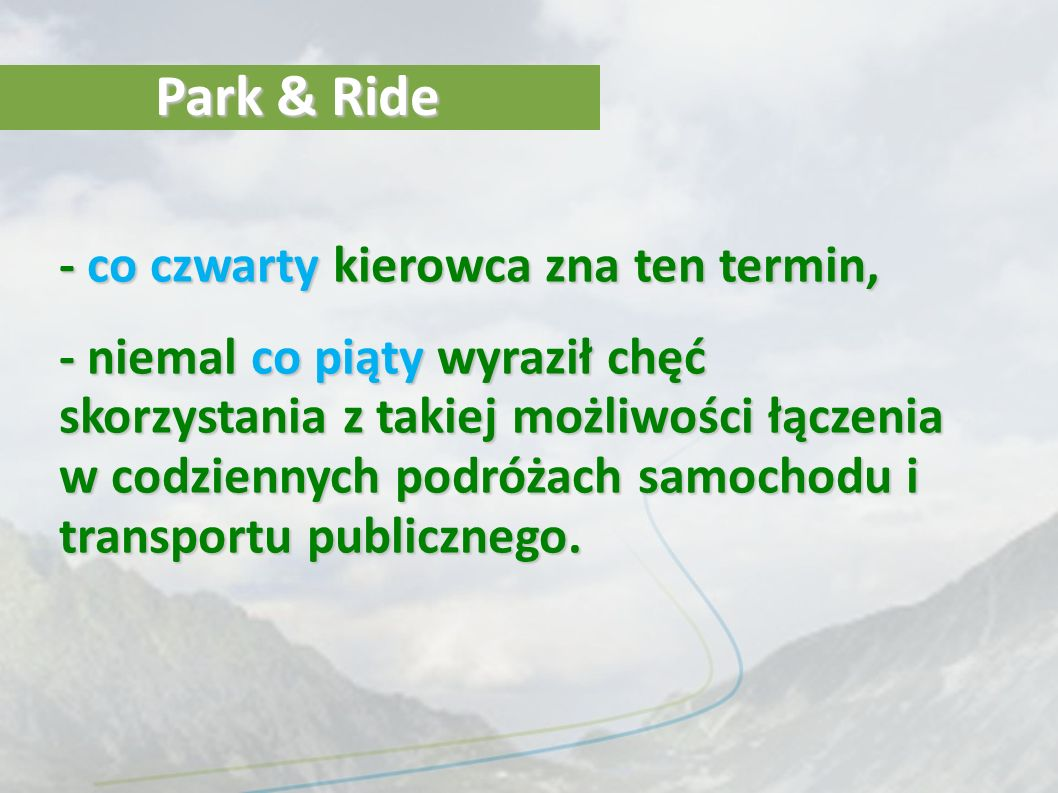 Park & Ride - co czwarty kierowca zna ten termin,